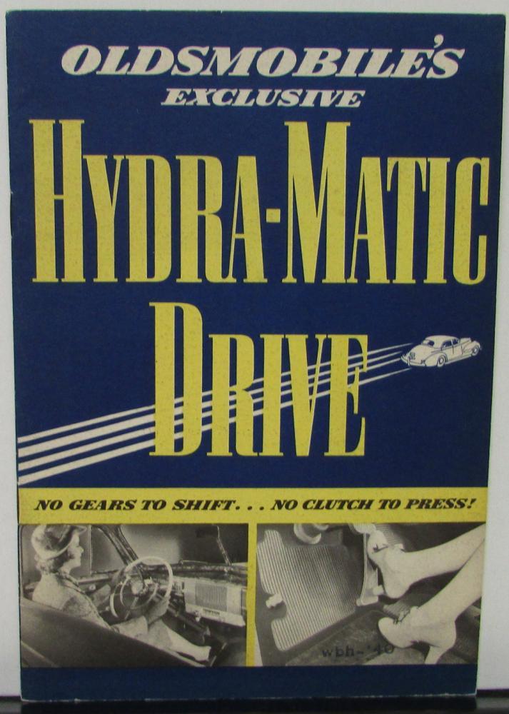 1940 Oldsmobile Hydra Matic Drive Handbook Sales Brochure