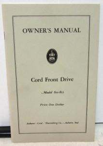 1936 1937 Cord Front Drive Model 810 812 Owners Manual Operation Care New