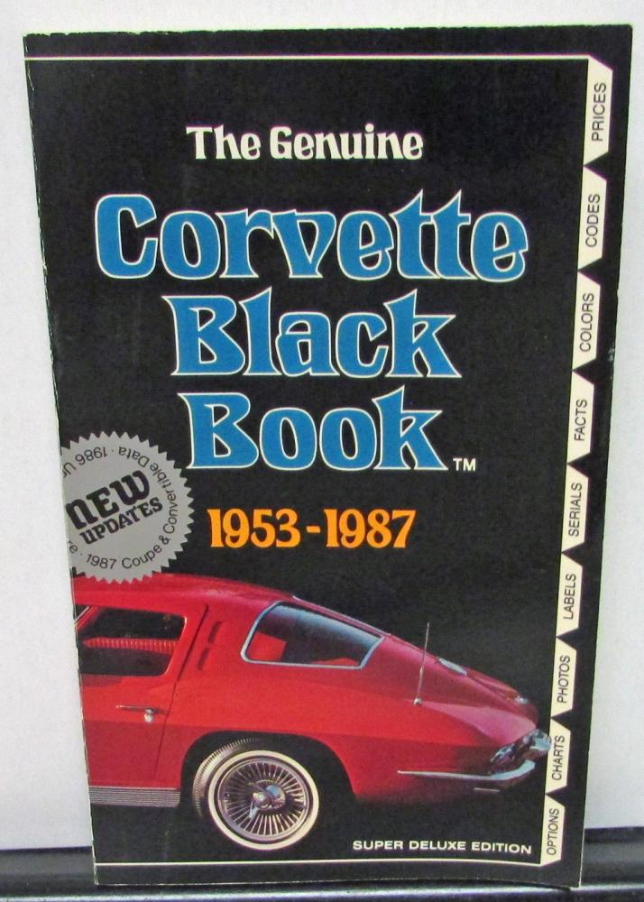 1953 1957 1966 1987 Corvette Black Book Data Facts Colors Codes ...