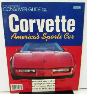 1953 1955 1965 1985 Corvette Consumer Guide History Book Features Photos Chevy