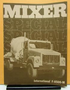 1973 International Harvester Mixer Truck Model F 8500 M Sales Folder