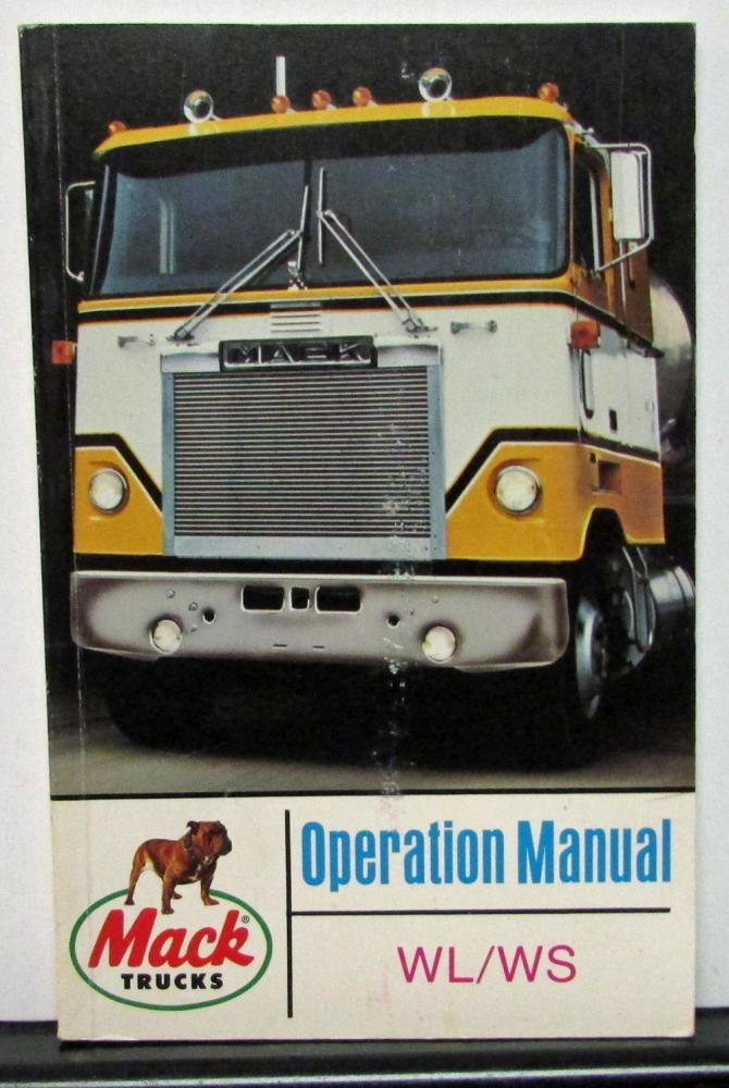 1983 1984 mack truck owners manual wl ws series operation information rh autopaper com mack truck radio manual mack truck manuals download