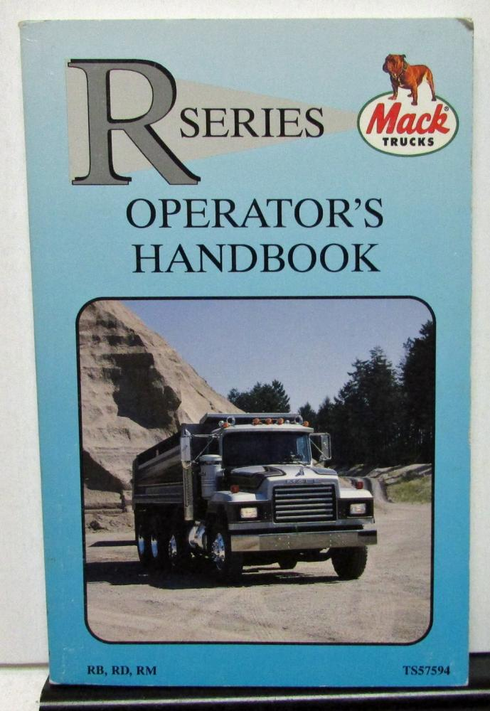 1994 mack truck owners manual r series operation rb rd rm rh autopaper com mack truck manual transmission mack truck manuals for a cx613 2012