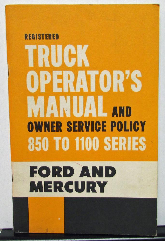 Ford mercury truck canadian owner operators manual series 850 1100 1962 ford mercury truck canadian owner operators manual series 850 1100 publicscrutiny Gallery