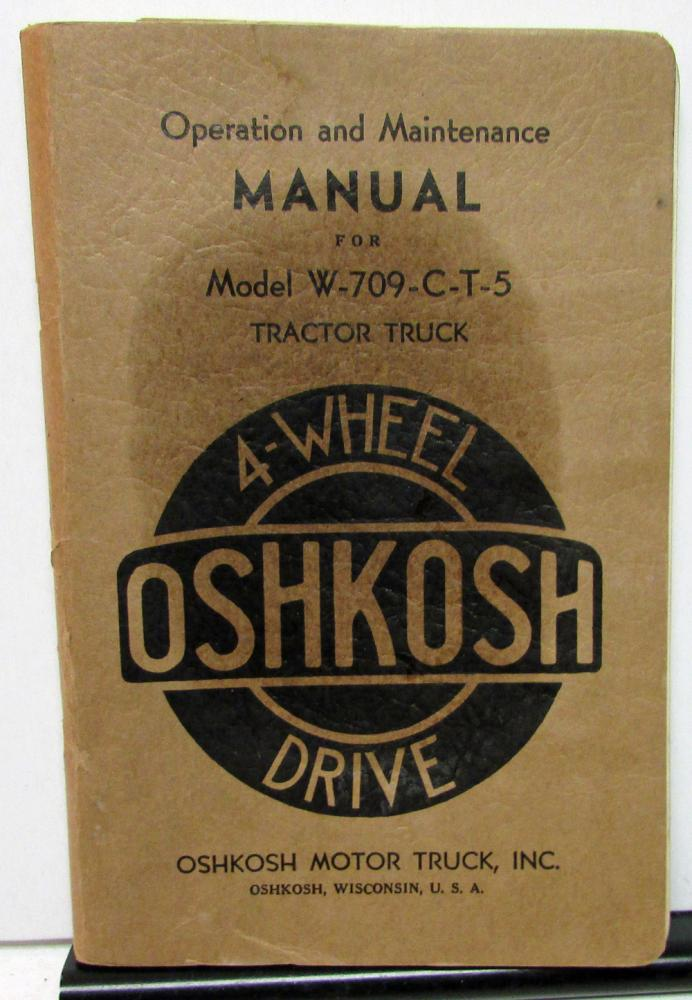 1943-1944 Oshkosh Tractor Truck Owners Manual Military Navy W-709-C-T-5