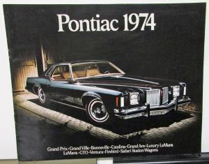 1974 Pontiac Dealer Sales Brochure Full Line Grand Prix GTO Firebird LeMans T/A