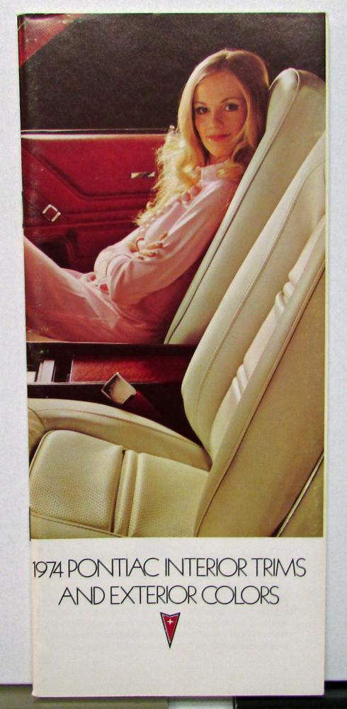 1974 Pontiac Dealer Sales Brochure Interior Trim & Exterior Colors Options Paint