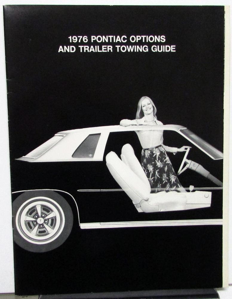 1976 Pontiac Full Line Options and Trailer Towing Guide Sales Brochure Rare!