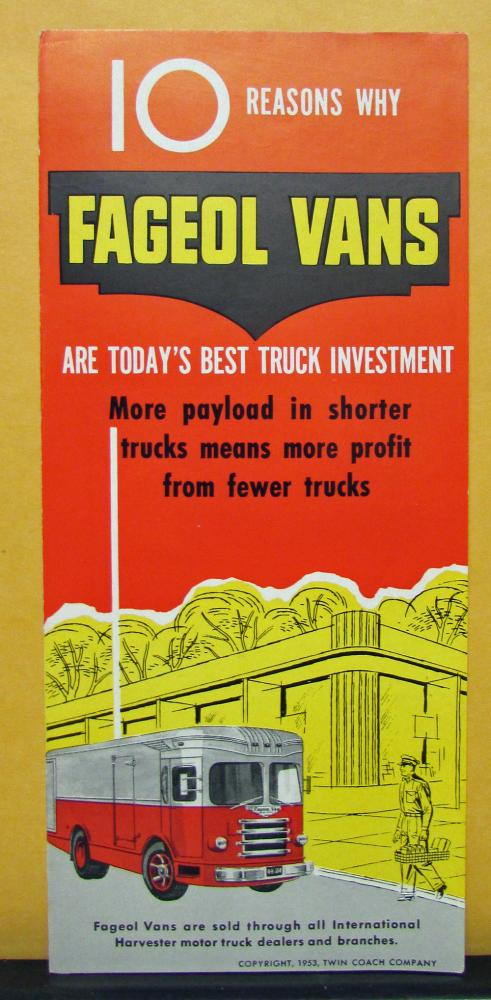 1953 Fageol Vans 10 Reasons Why They Are Todays Best Truck Investment Mailer