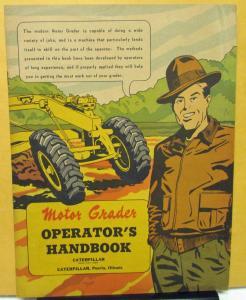 1951 Caterpillar Motor Grader Operator 39 S Handbook Owners