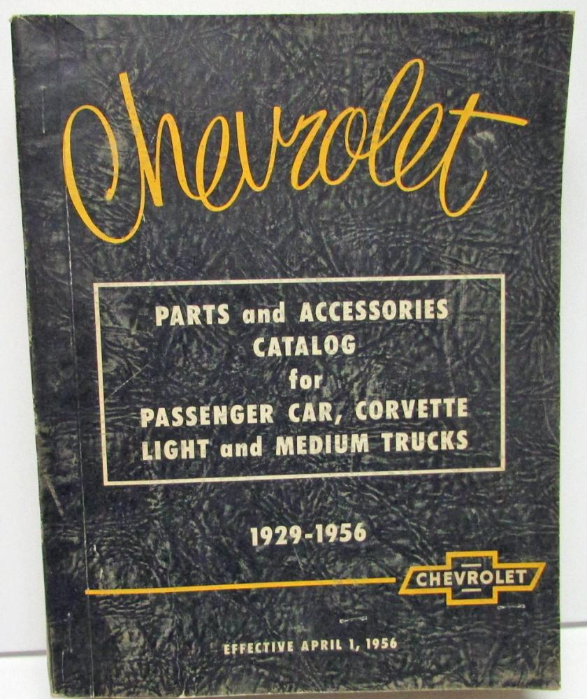 1929   1956 Chevrolet Parts U0026 Accessories Dealer Catalog Book Car Corvette  Truck