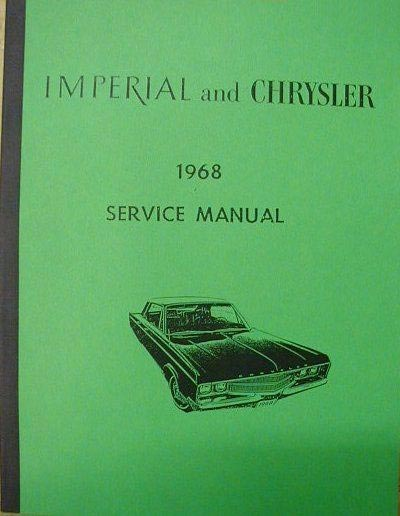 1968 chrysler newport custom 300 new yorker imperial service shop rh autopaper com chrysler 300 shop manual chrysler outboard shop manual