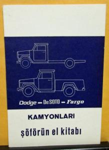 1973 Dodge DeSoto Fargo Sanayi Kamyonlari Truck Owners Manual Turkish Text