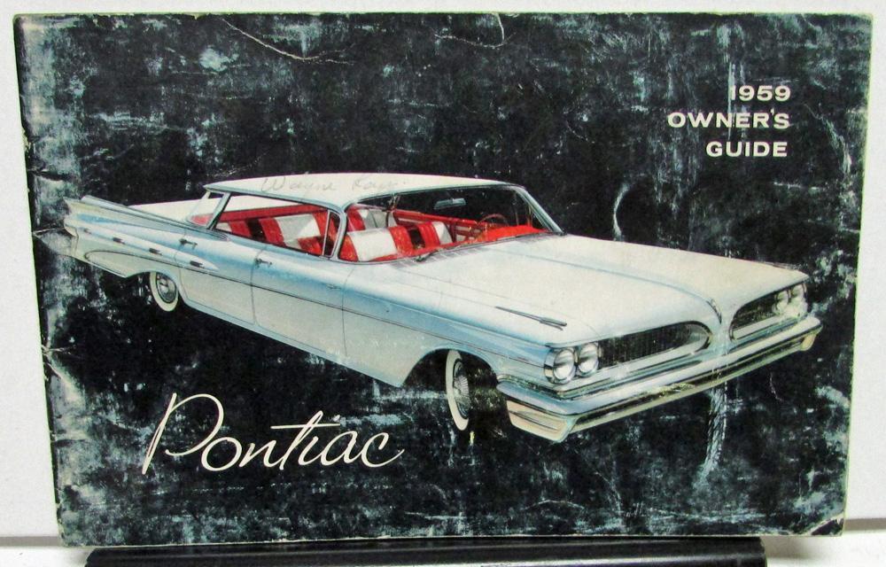 1959 pontiac owners manual care op catalina safari bonneville star rh autopaper com 1994 Bonneville 1996 Bonneville SSEi