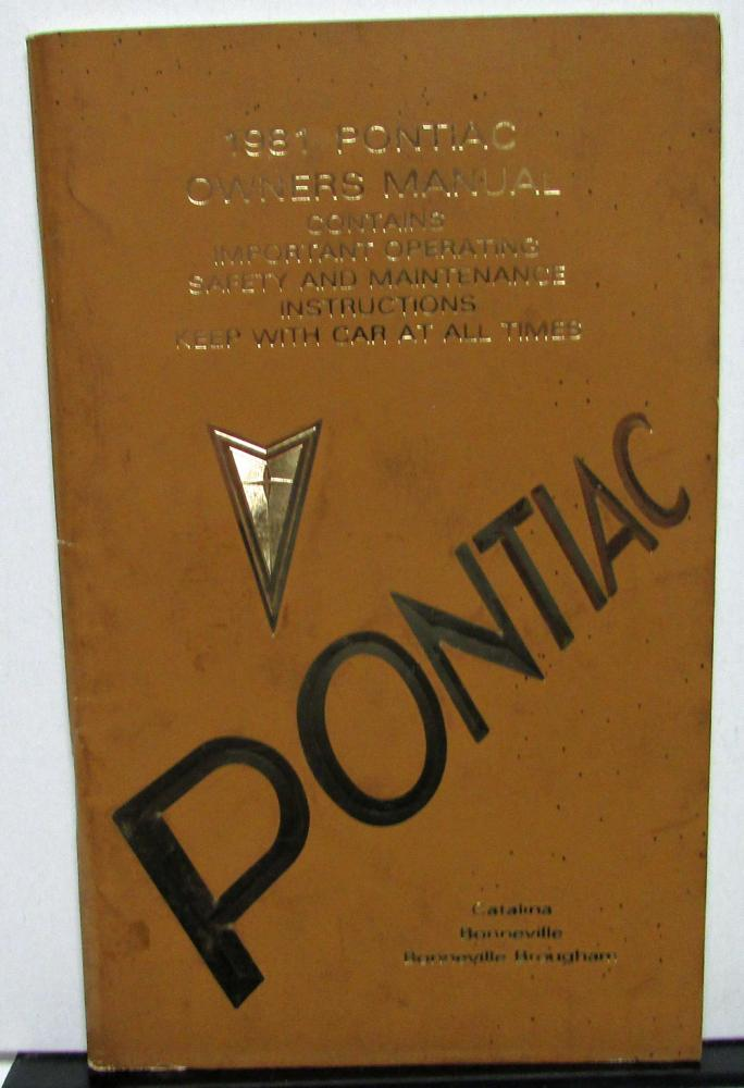 1981 Pontiac Owners Manual Care & Operation Catalina Bonneville & Brougham