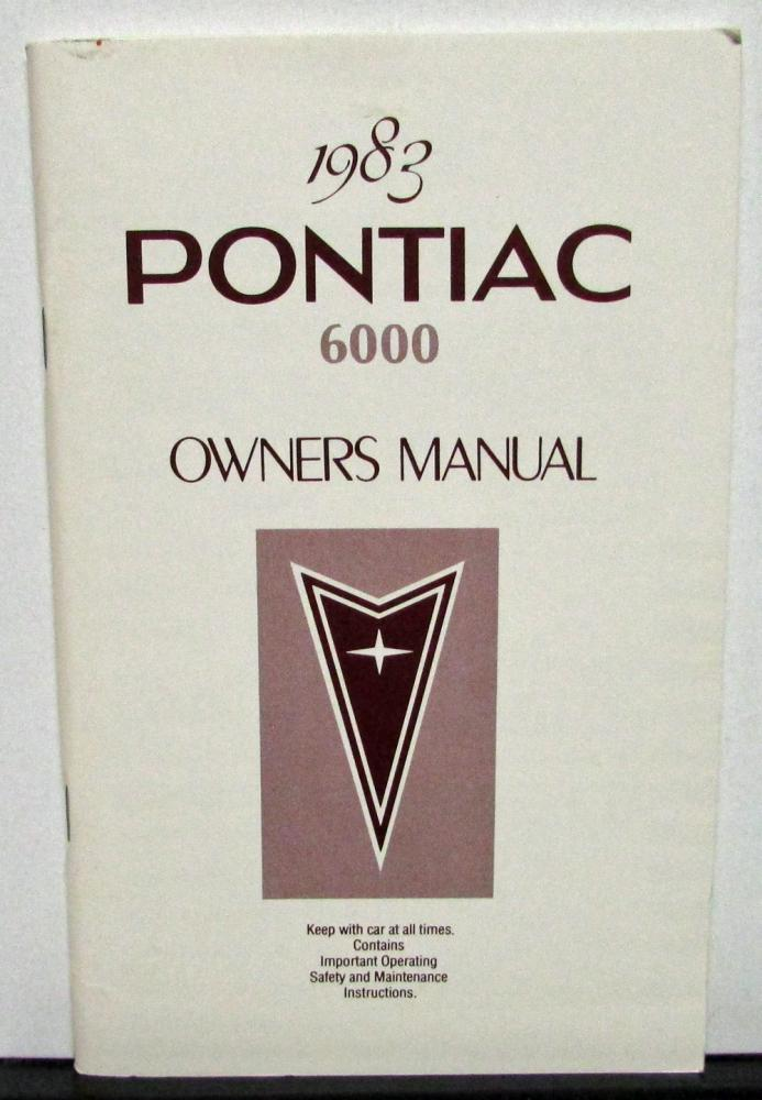 1983 Pontiac Owners Manual Care & Operation 6000