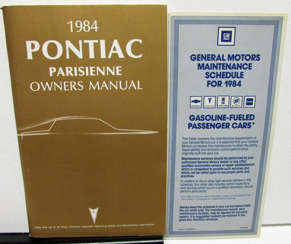 1984 Pontiac Owners Manual Parisienne Care & Operation Original