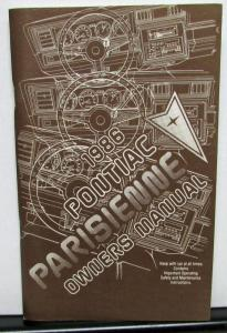 1986 Pontiac Owners Manual Parisienne Care & Operation Original