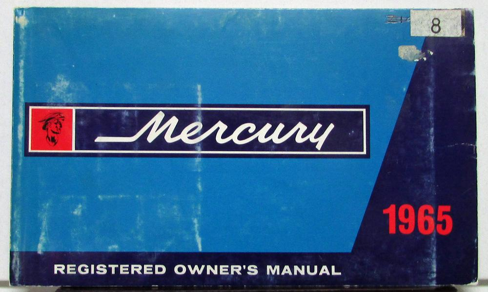1965 mercury comet montclair park lane monterey owners manual original rh autopaper com comet dinghy owners manual snapper comet owners manual