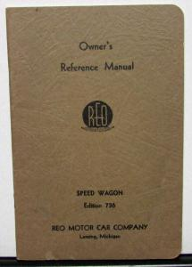 1936 REO Speed Wagon 736 Owners Manual Care & Operation Original Nice