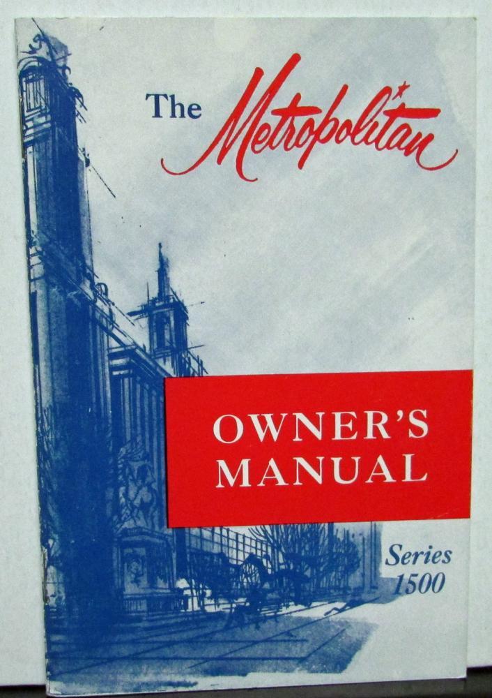 1956 amc metropolitan 1500 owners manual care operation original rare rh autopaper com owner's manual mackie profx12 mixer owners manual mccormick f90