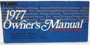 1977 AMC Pacer Gremlin Hornet Matador Owners Manual Care & Operation