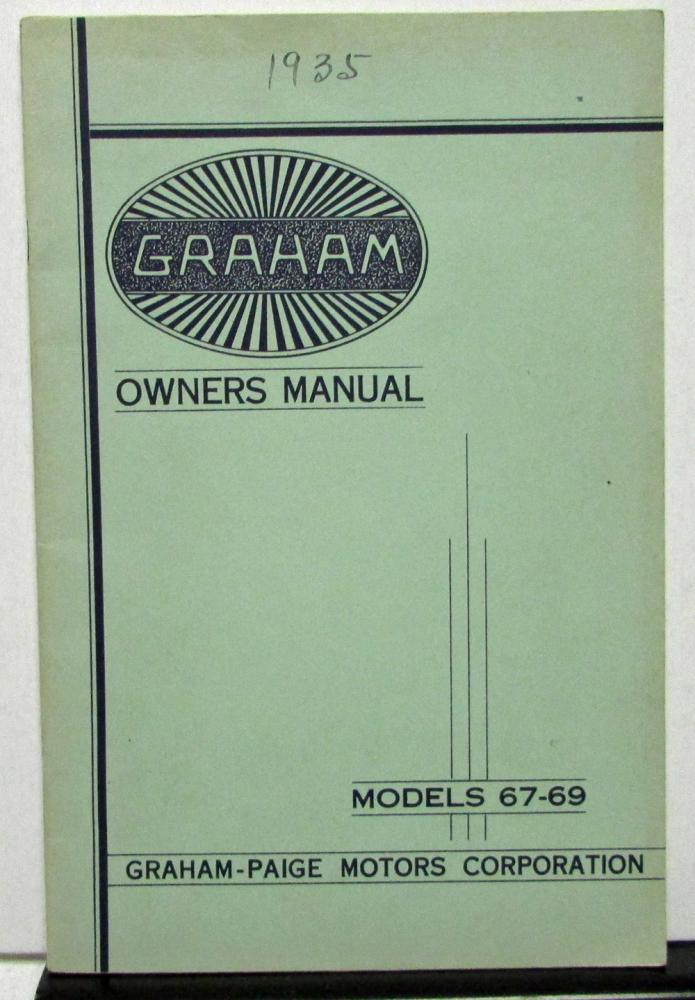 1935 graham crusader series 67 69 owners manual care operation rh autopaper com 67 corvette owners manual 67 vw beetle owners manual