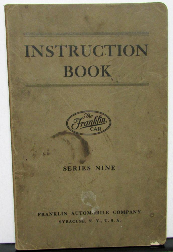 1925 Franklin Series Nine Owners Manual Care & Operation Maintenance Original