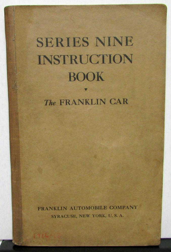 1917-19 Franklin Series Nine Owners Manual Care & Operation Maintenance Original