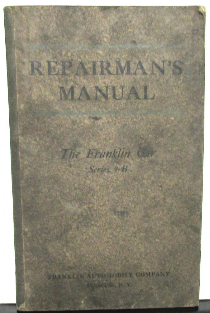 1918-19 Franklin Series 9-B Owners Manual Care & Operation Maintenance Original