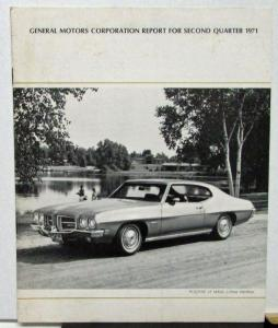 1971 Second Quarter General Motors Stock Shareholders Quarterly Financial Report