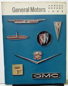 1962 General Motors Annual Report Chevrolet Oldsmobile Buick Pontiac GMC Trucks
