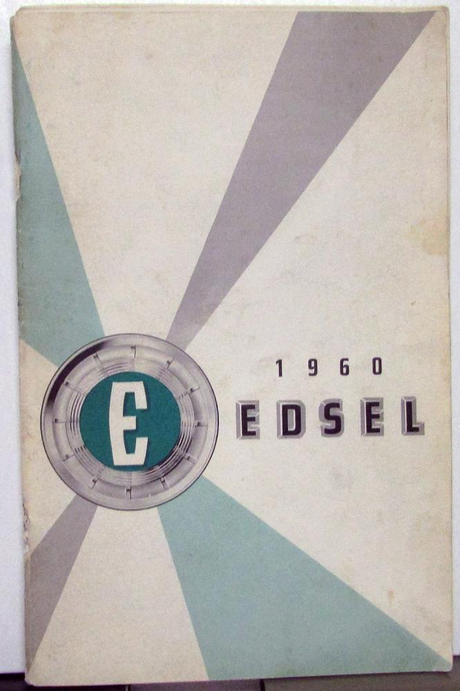 1960 edsel economy six ranger express v8 by ford owners manual original rh autopaper com Operators Manual Corvette Owners Manual