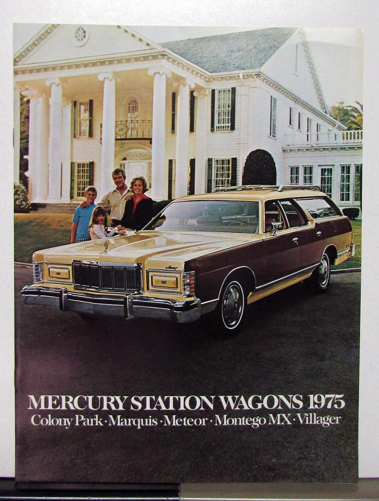 Montego 1974 Mercury Colony Park Villager Marquis Station Wagon Sales Brochure