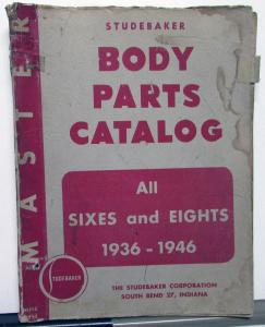 1936-46 Studebaker Dealer Body Parts Catalog Book Sixes Eights Numbers Original