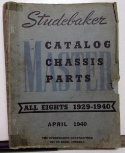1929-40 Studebaker Dealer Master Chassis Parts Catalog Book All Eights Original