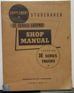 1956-61 Studebaker Truck Dealer Service Shop Manual Supplement Series 3E Orig