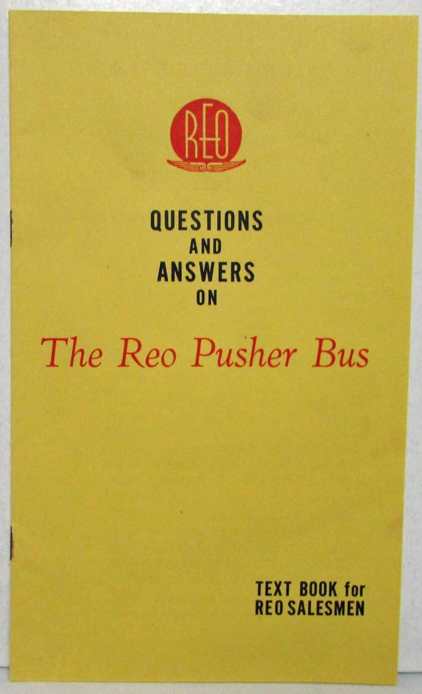 1920-1936 REO Pusher Bus Q&A Sales Brochure for Salesmen