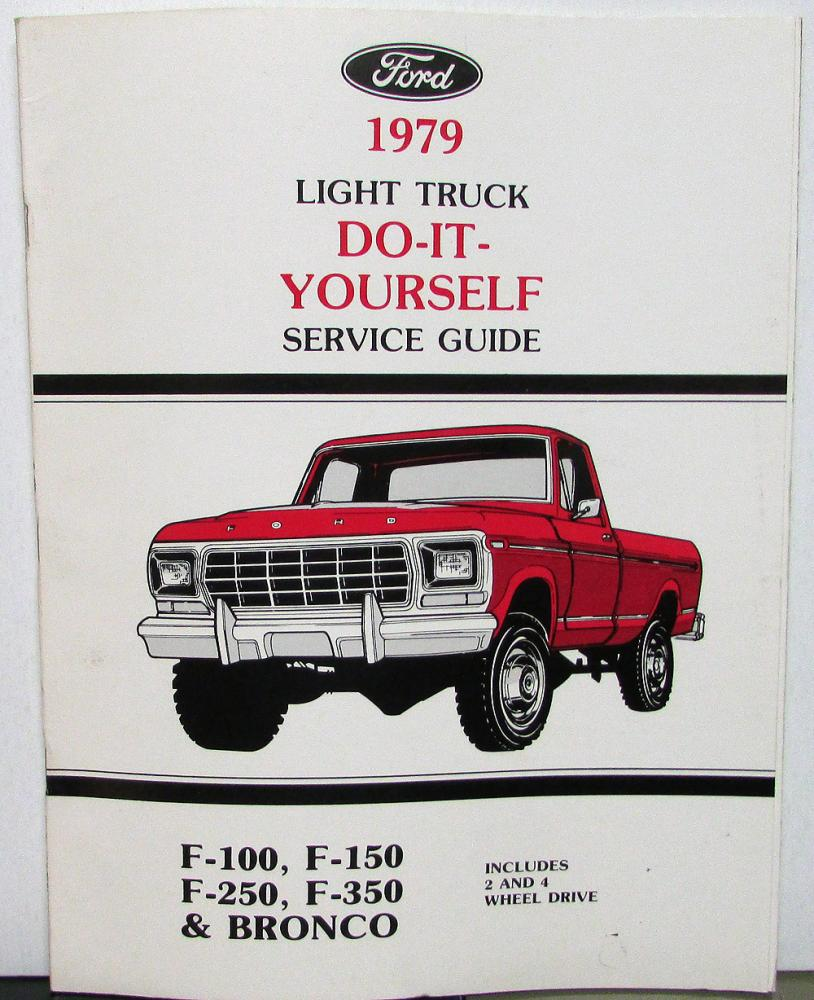 1979 Ford Light Truck Owner Maintenance Light Repair Manual F100 250 350  Bronco