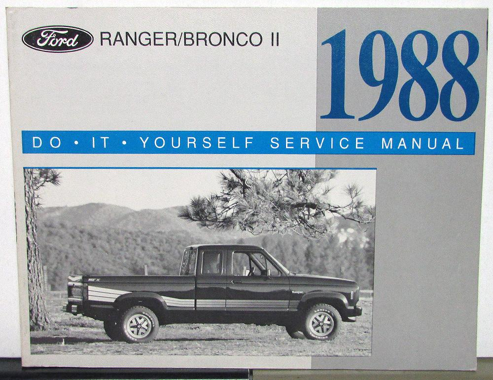 1988 ford ranger bronco ii owner maintenance light repair manual do 1988 ford ranger bronco ii owner maintenance light repair manual do it yourself solutioingenieria Choice Image