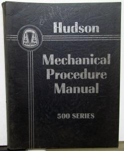 1950 Hudson Dealer Service Shop Manual 500 Series Mechan Procedure Supplement