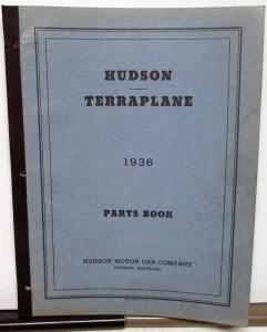 1936 Hudson Terraplane Dealer Parts Book Catalog DeLuxe Custom Original