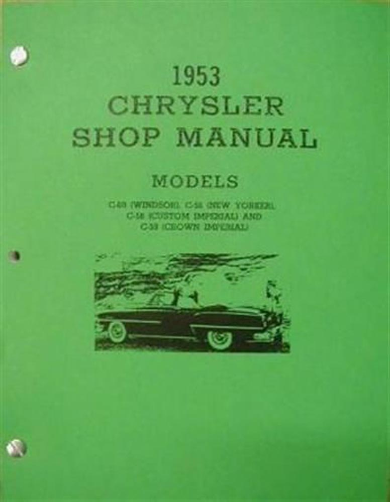 1953 chrysler windsor new yorker custom crown imperial shop service rh autopaper com chrysler crossfire shop manual chrysler 200 shop manual