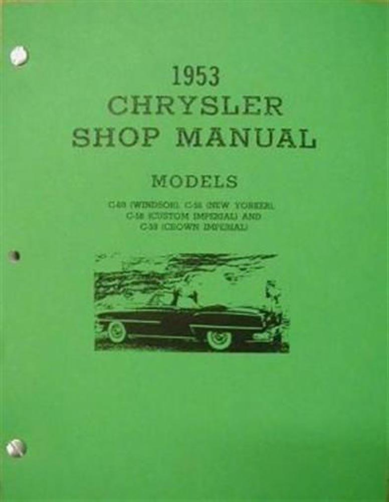 Chrysler Windsor New Yorker Custom Crown Imperial Shop Service Manual - Chrysler shop