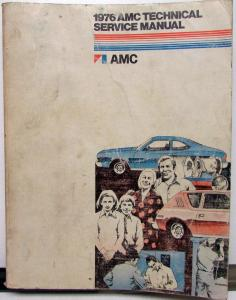 1976 AMC Technical Service Shop Manual Gremlin Hornet Matador Repair Original