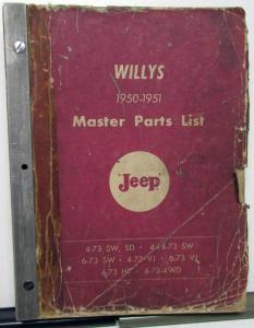 1950-51 Willys Jeep Master Parts Book 4-73 SW SD 6-73 SW 4-73 VJ 6-73 VJ 4-73