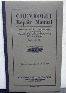 1929 Chevrolet Car & Truck Service Shop Repair Manual Six Cylinder Series AC-LQ