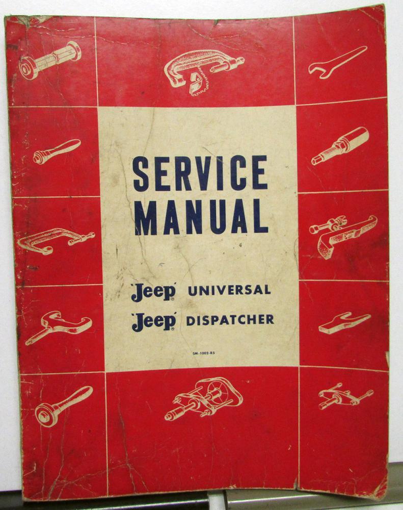 1946 65 jeep dealer service shop manual universal cj 2 3 5 6 rh autopaper com Jeep Restoration Parts Jeep CJ3