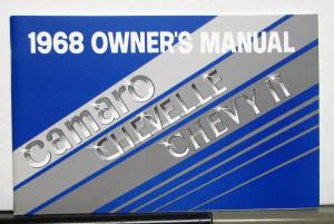 1968 Chevrolet Camaro Chevelle Chevy II Owners Operators Manual Reproduction