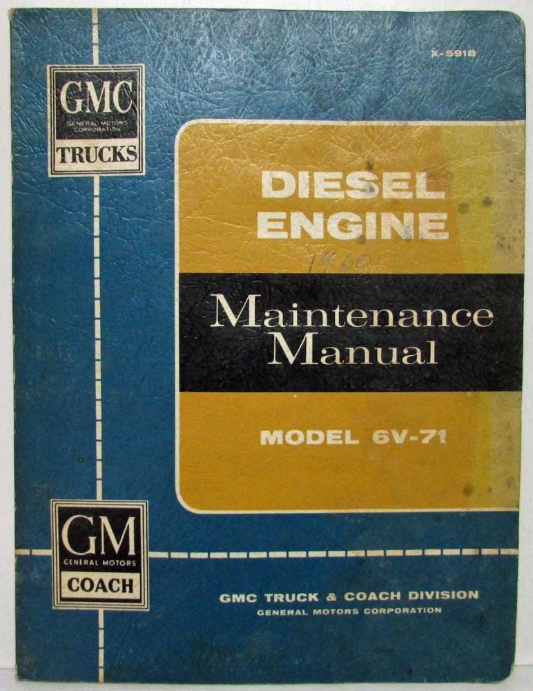 1959 gmc trucks model 6v 71 diesel engine service shop repair rh autopaper com Wiring- Diagram Levon Helm